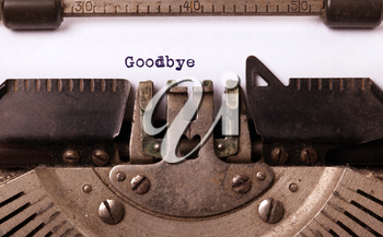 Vintage inscription made by old typewriter, goodbye